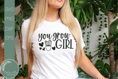 You Grow Girl SVG- Motivational Svg-Inspriational SVG Product Image 1