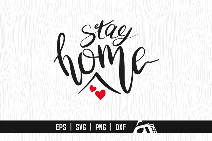Stay Home SVG File