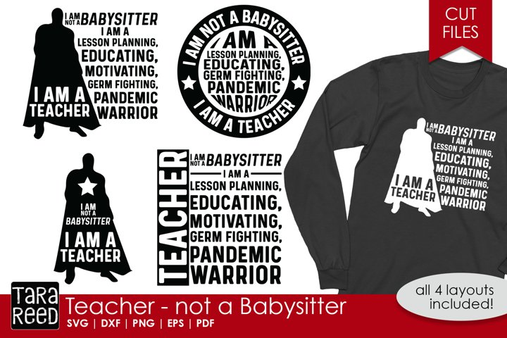 Teacher not a Babysitter - School SVG and Cut Files