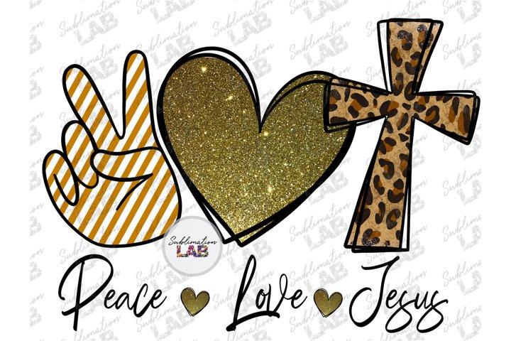 Peace Love Jesus Easter Design PNG Cross Tshirt Sublimation