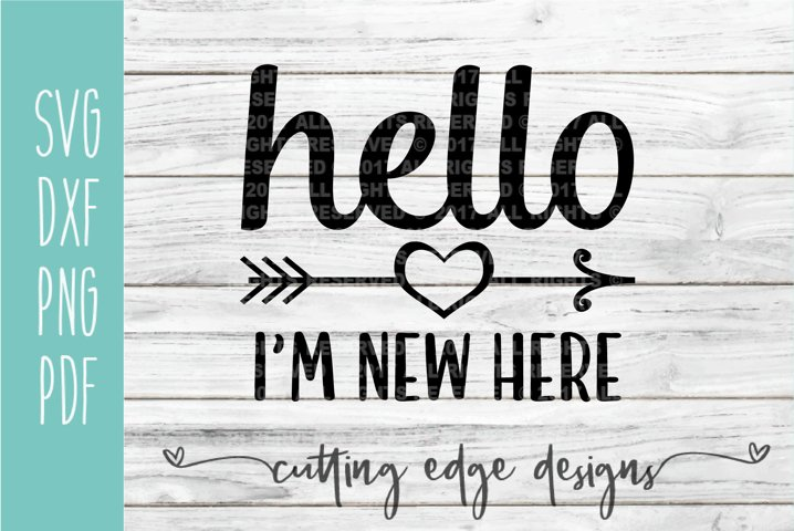 Hello Im New Here | Baby Shower | Baby SVG Cut File