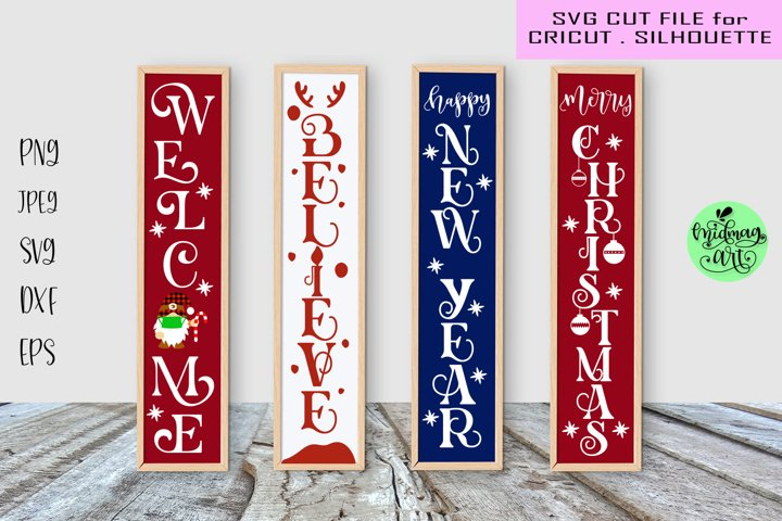 Christmas porch sign svg bundle, believe sign, happy new yea