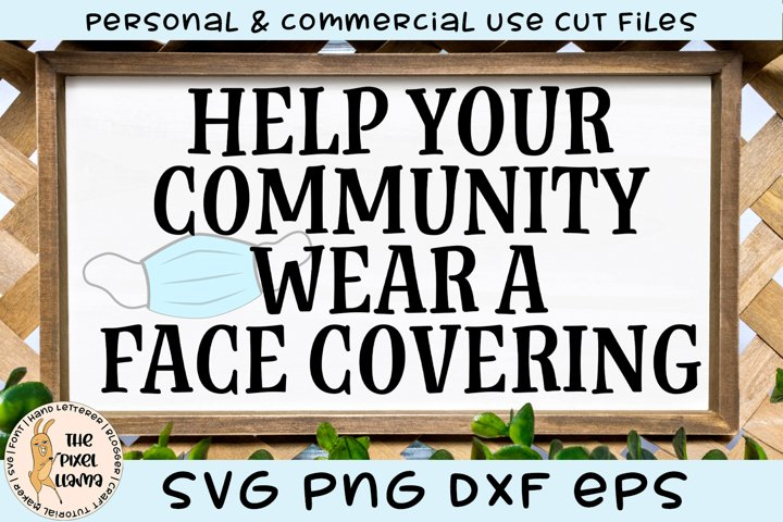 Help Your Community Wear A Face Covering Sign SVG