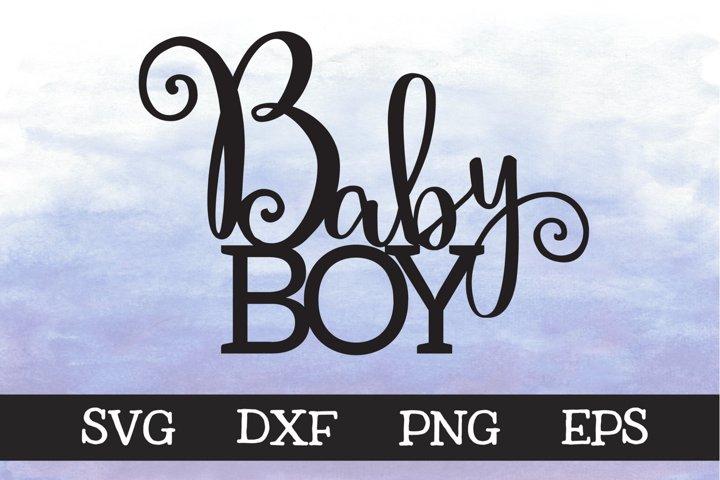 Baby Boy - SVG - Cake Topper Design