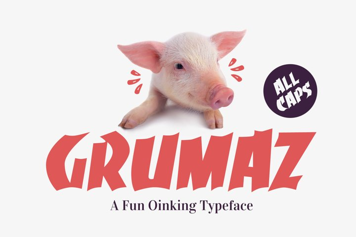 Grumaz - A Free Oinking Display Font / Fun Font / Free Font