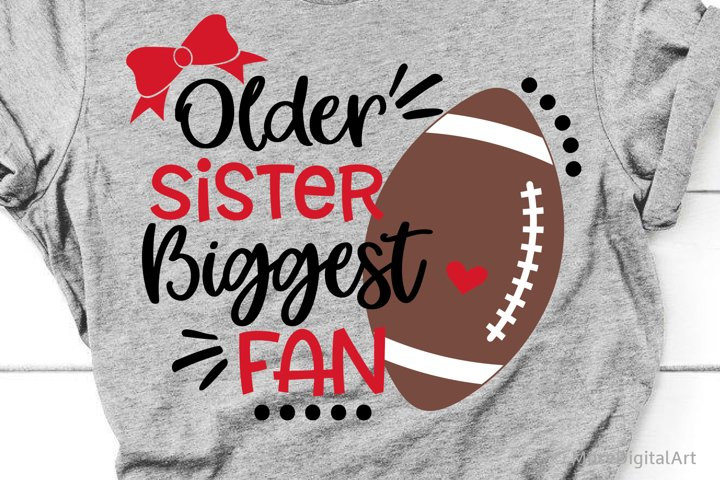 Football Sister Svg, Older Sister Biggest Fan, Football Svg