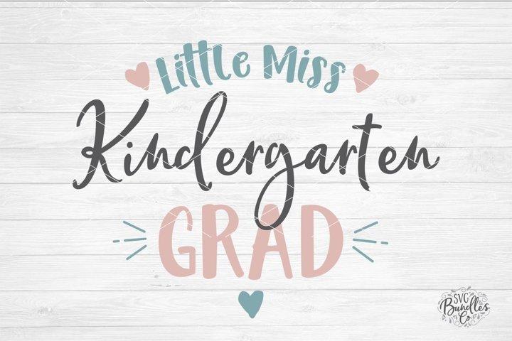 Little Miss Kindergarten Grad - SVG DXF PNG