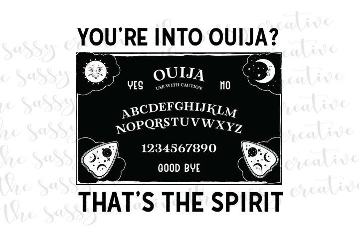 Ouija Halloween Quote PNG File Sublimation Download