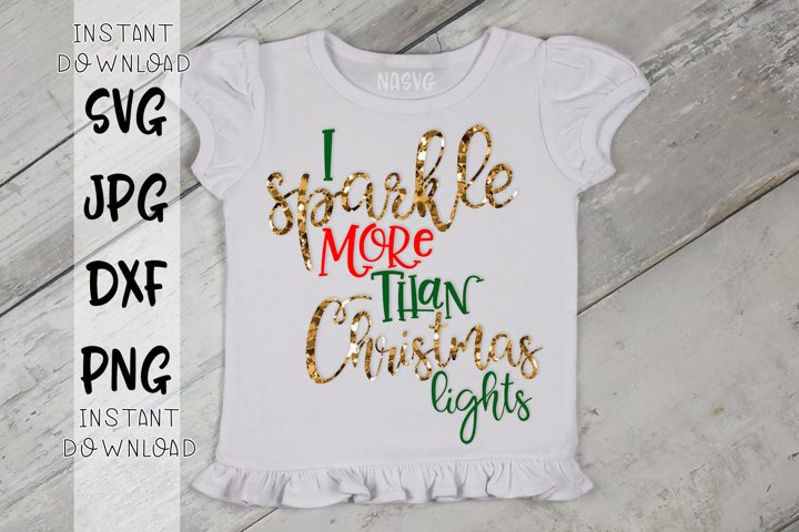 I Sparkle More Than Christmas Lights