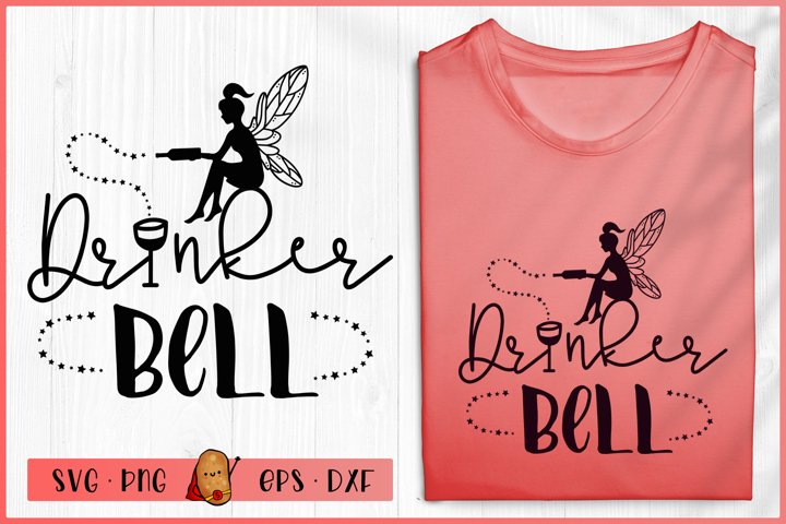 Wine SVG - Drinker Bell SVG - Fairy SVG