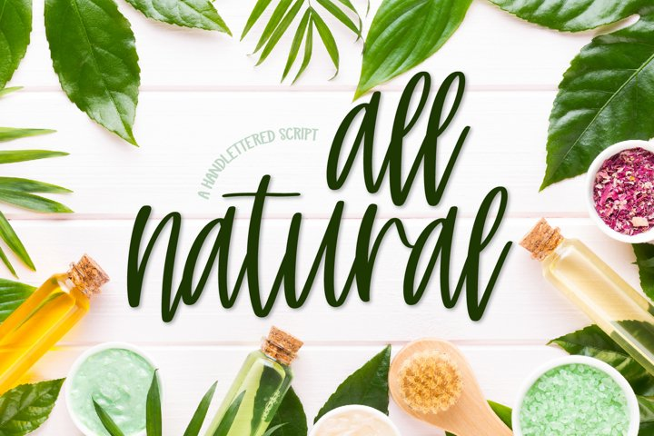All Natural - A Hand Lettered Script