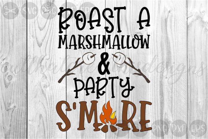 Roast A Marshmallow, Party, SMore, Cut File, SVG, PNG