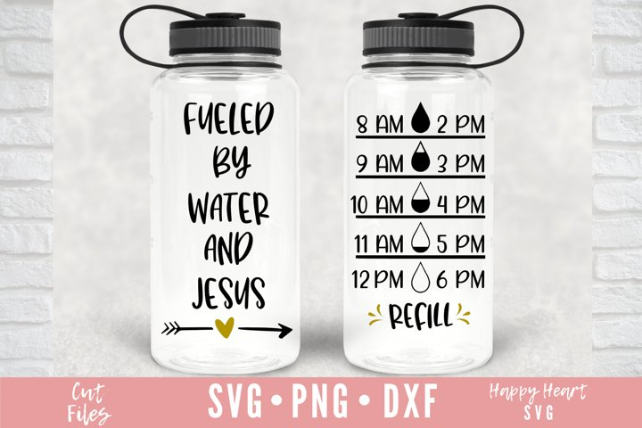 Water Tracker SVG - Fueled By Water And Jesus SVG