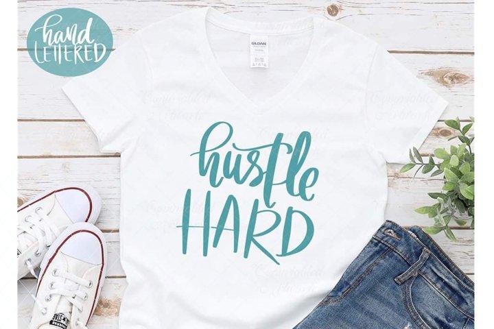 Hustle hard svg, hustle mode, hardwork svg, motivation svg