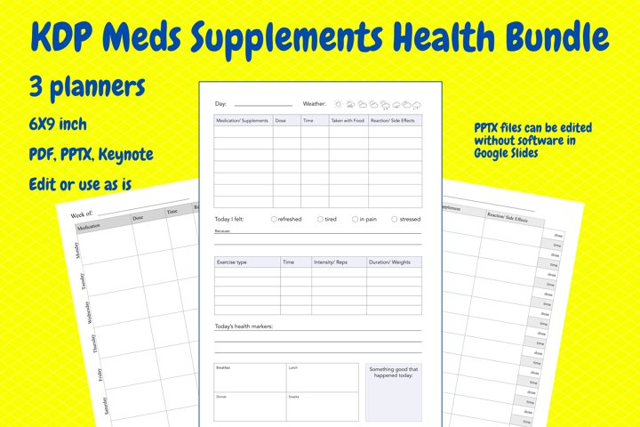 3 KDP Medication, Supplements, and Health Journals