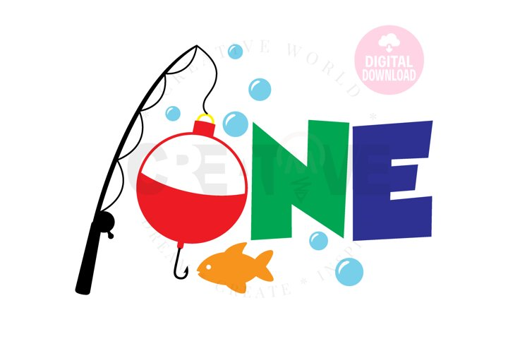One | Bobber and Fish one svg | My 1st Birthday svg