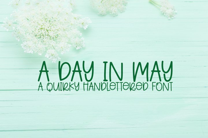 A Day In May - A Quirky Handlettered Font