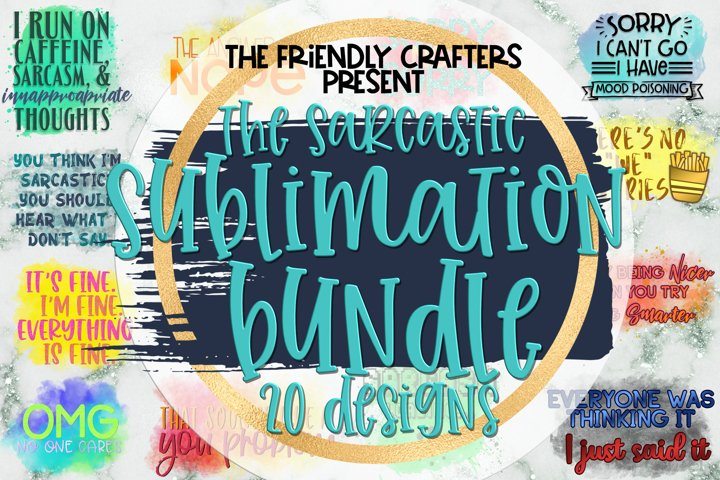 The Sarcastic Bundle for Sublimation - 20 Sarcastic PNGs