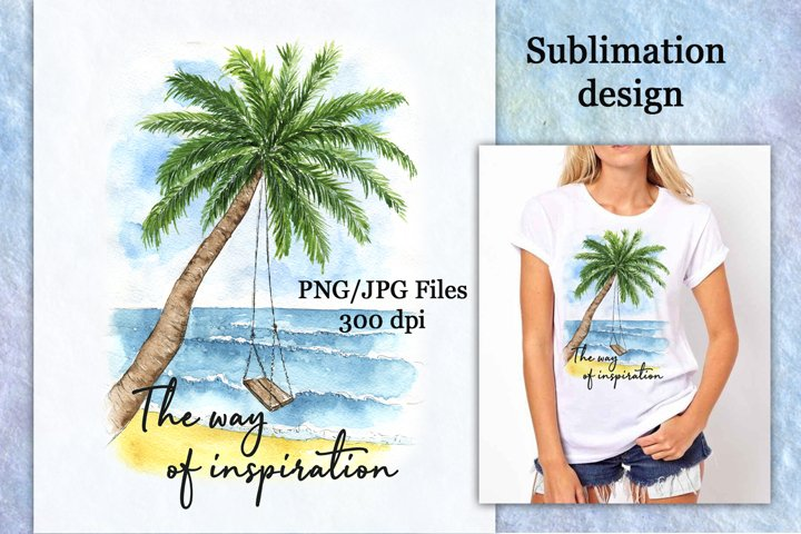 Sublimation design beach by the ocean with inspiring phrase