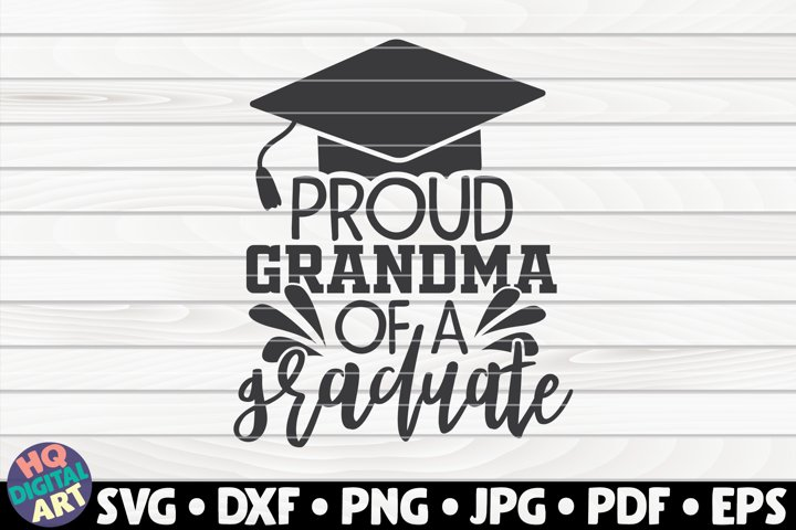 Proud grandma of a graduate SVG | Graduation quote