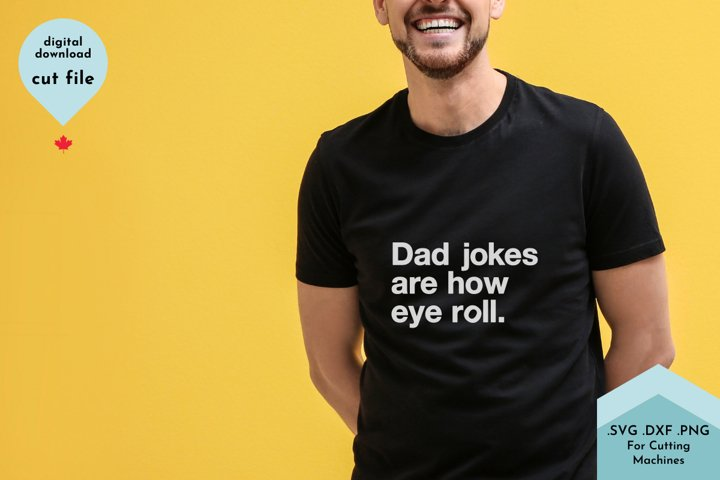 Funny dad shirt, Dad Jokes, fathers day