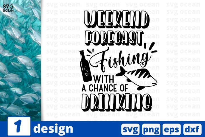 Weekend forecast SVG cut file | Fishing cuttable & printable