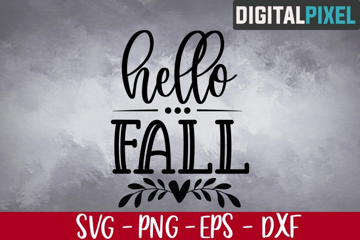 Hello Fall Svg, Autumn Svg, Fall Sayings, Fall Svg, Fall Svg