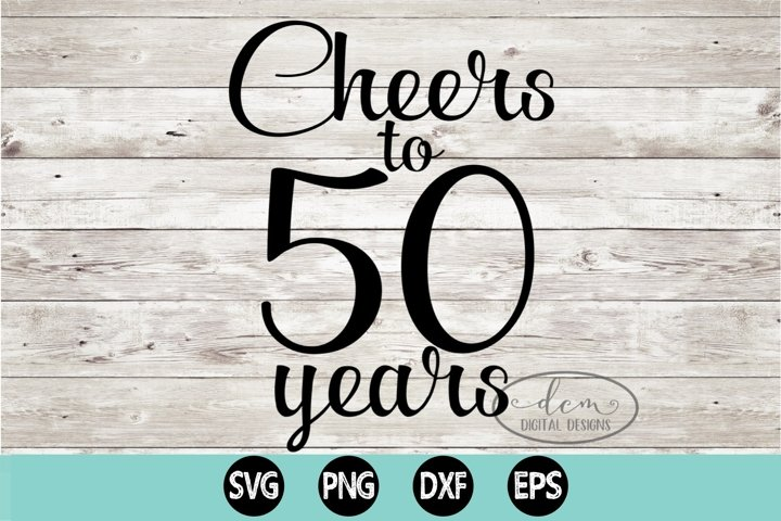 Cheers to 50 Years SVG, PNG, DXF, EPS