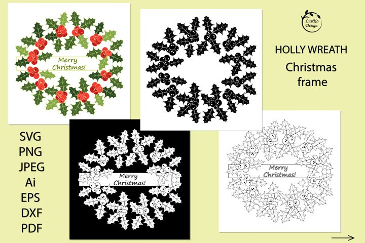 Holly Wreath SVG PNG DXF Christmas monogram frame