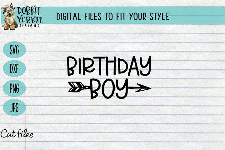 Birthday Boy, party, kids, arrow, mom, SVG cut