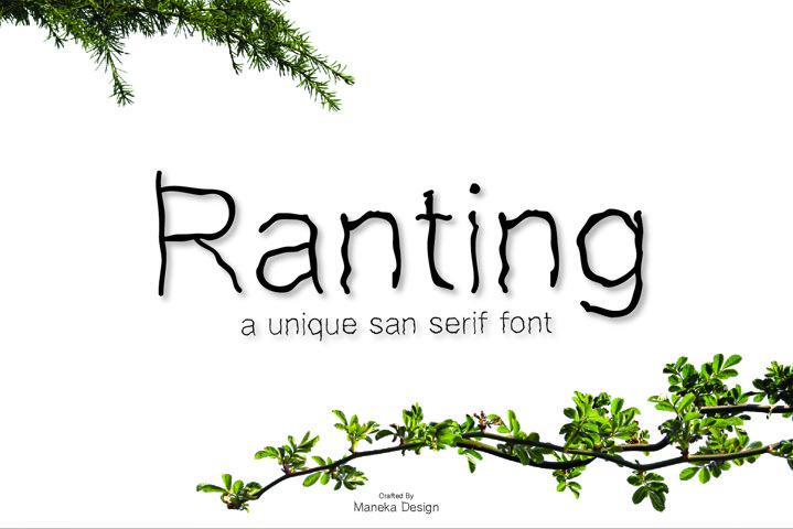 Ranting - Unique San Serif Font