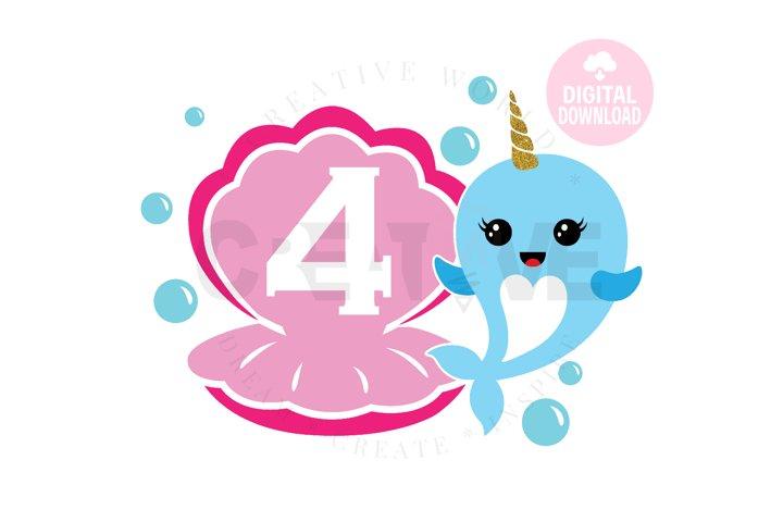 4th Birthday svg | My 4th Birthday svg | Narwhal Birthday