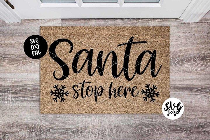 Santa Stop Here Christmas Doormat SVG DXF PNG