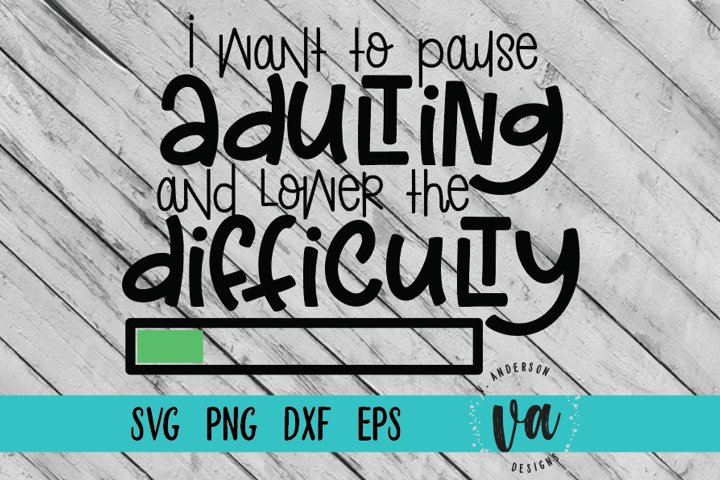 Pause Adulting SVG