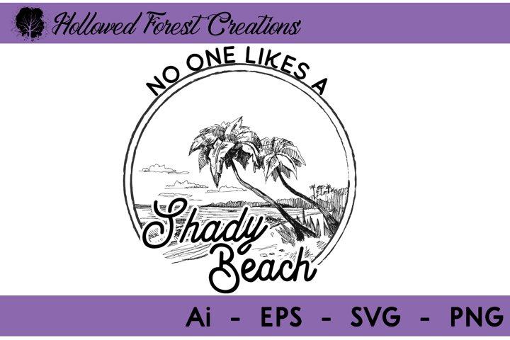 Nobody Like - Shady Beach