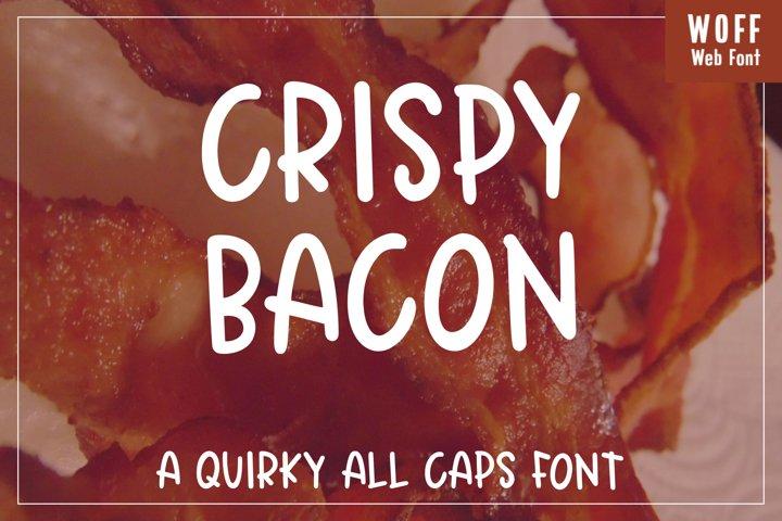 Crispy Bacon - A quirky all caps font - WEB FONT