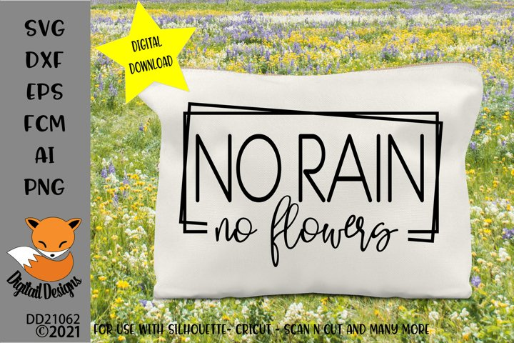 No Rain No Flowers Motivational Inspirational Quote SVG