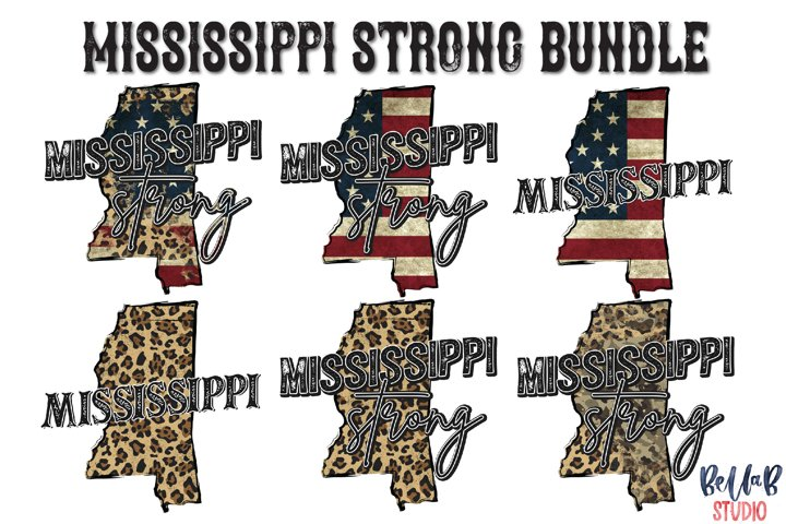 Mississippi Strong Sublimation Design Bundle-Mississippi PNG