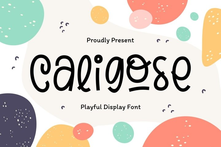 Caligose - Playful Display Font