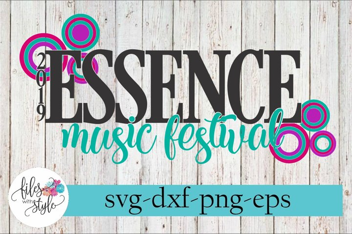 Essence Music Festival 2019 New Orleans Rap SVG Cutting File
