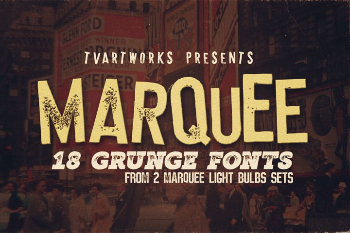 Marquee - 18 Grunge Fonts