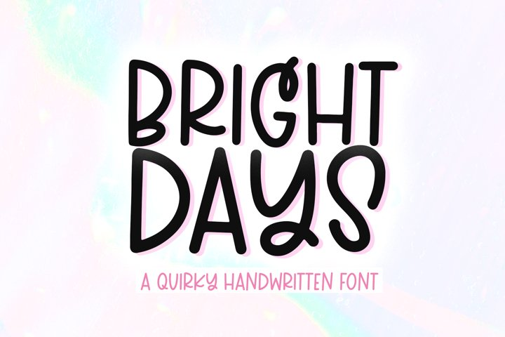 Bright Days - A Quirky Handwritten Font