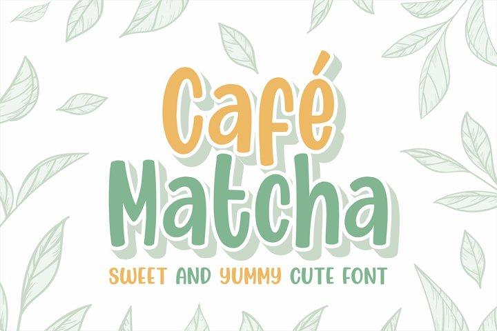 Cafe Matcha