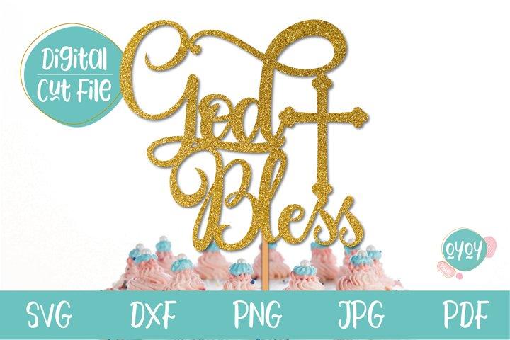 Baptism SVG | God Bless Cake topper svg with Cross