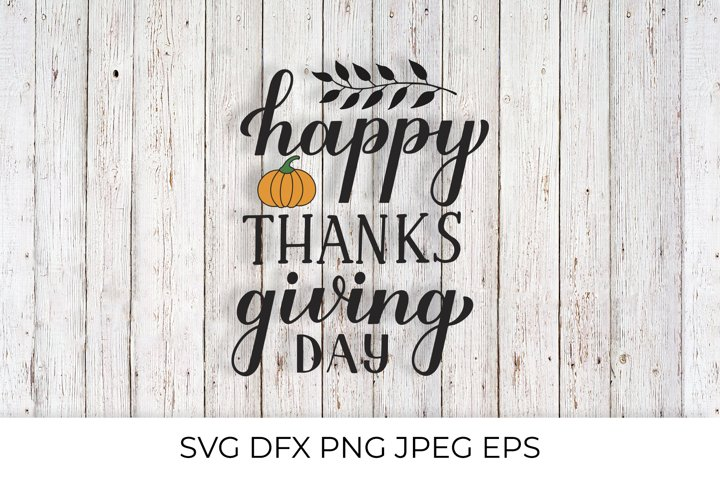 Happy Thanksgiving Day calligraphy lettering SVG cut file
