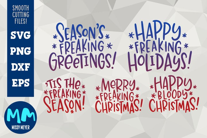 Rude Freaking Holiday Greetings - Christmas and Winter SVGs