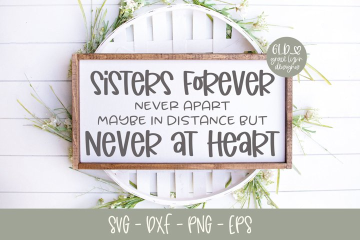 Sisters Forever Never Apart SVG