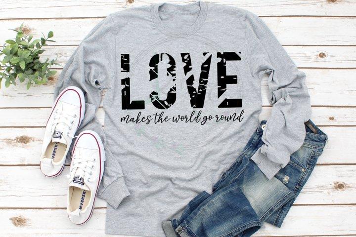 Love makes the world go round SVG, Valentine cut file