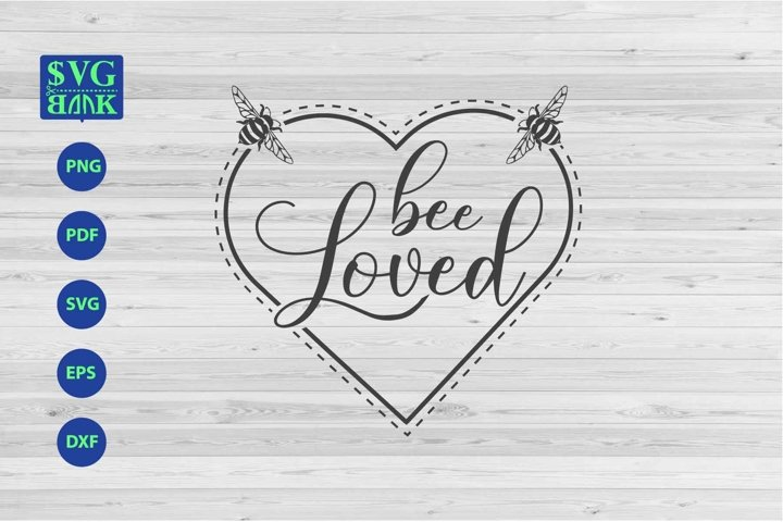 bee loved svg, bee svg, bee quotes cutting file, bee T-shirt
