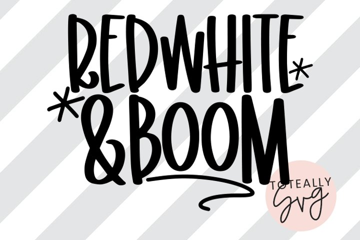 Red, White, and Boom SVG